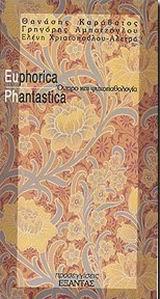Euphorica Phantastica